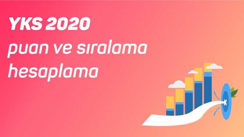 YKS 2020 Puan ve Sıralama Hesaplama