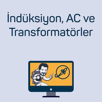 İndüksiyon, AC ve Transformatörler